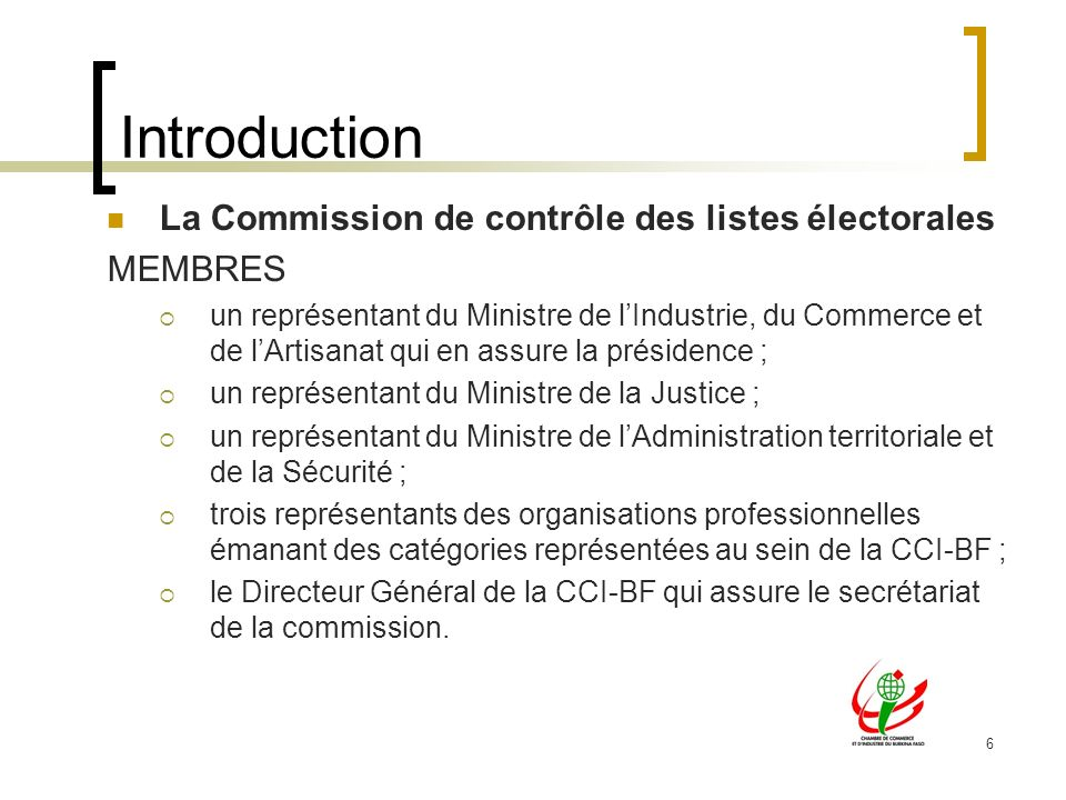 Introduction La Commission de contrôle des listes électorales MEMBRES