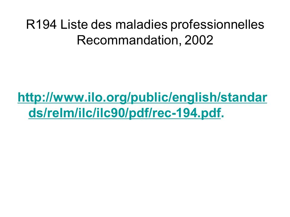 R194 Liste des maladies professionnelles Recommandation, 2002