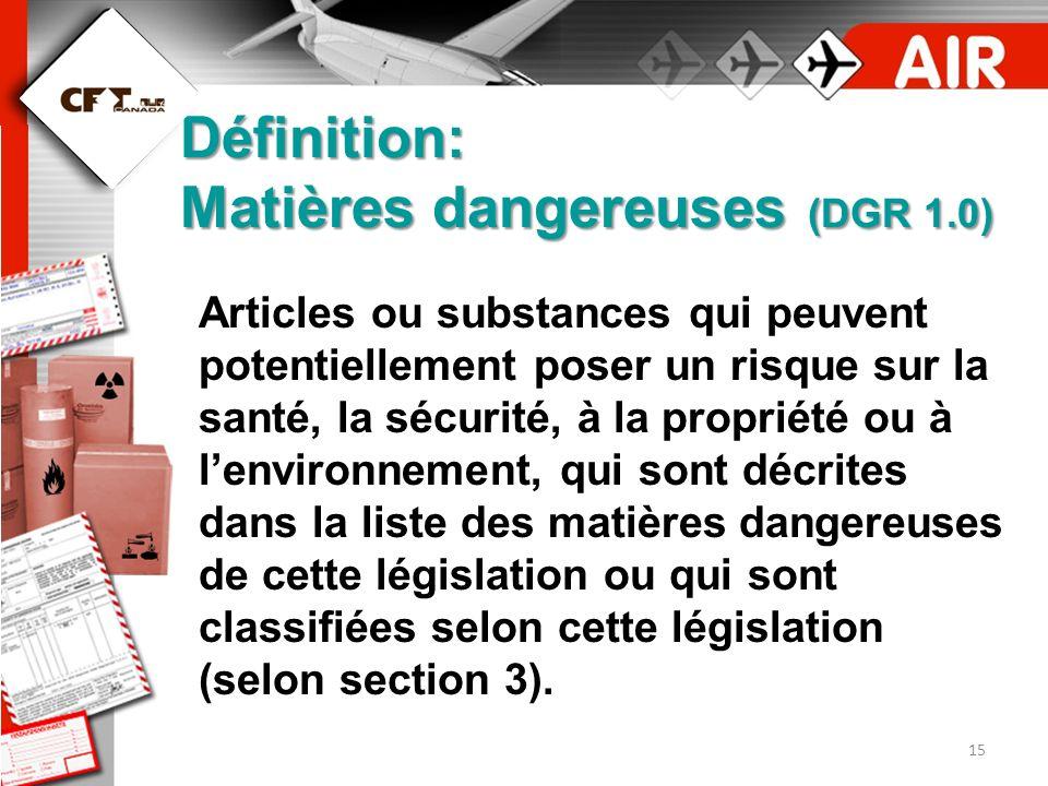 Définition: Matières dangereuses (DGR 1.0)