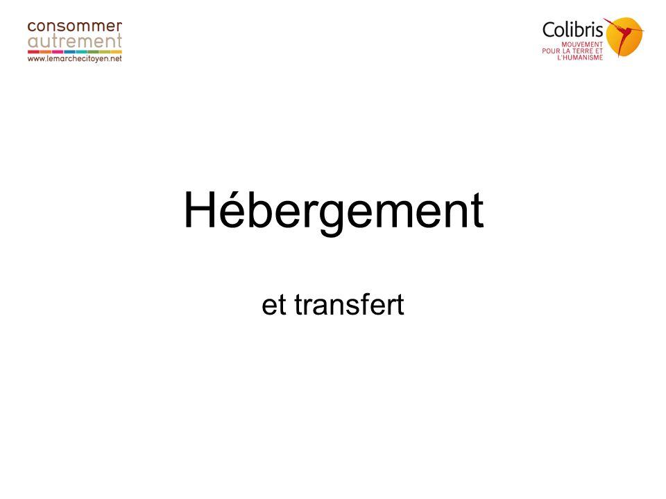 Hébergement et transfert