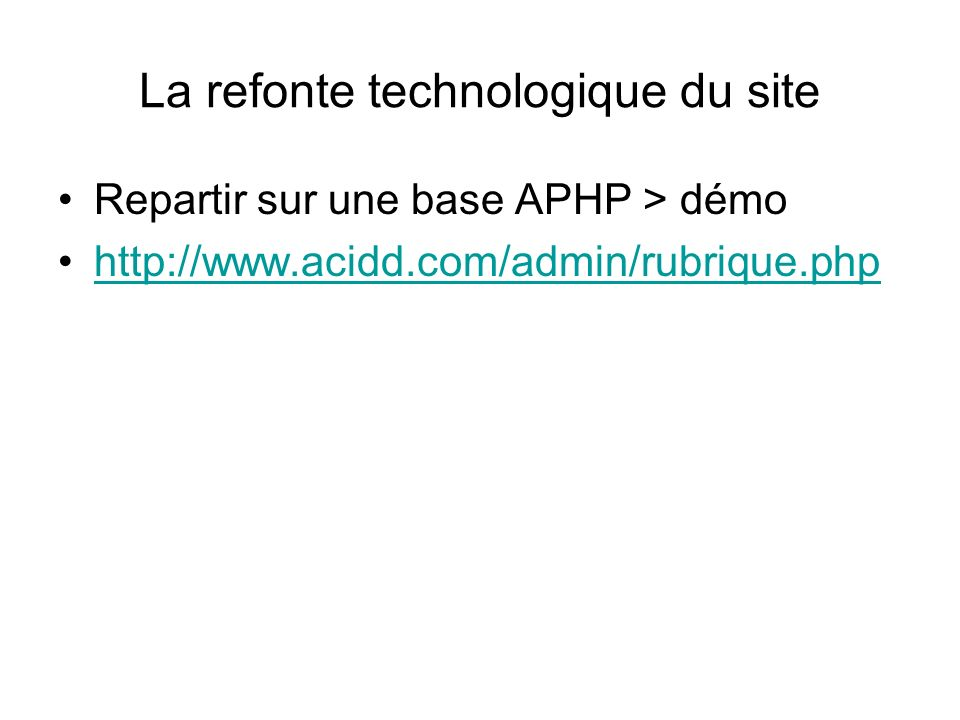 La refonte technologique du site