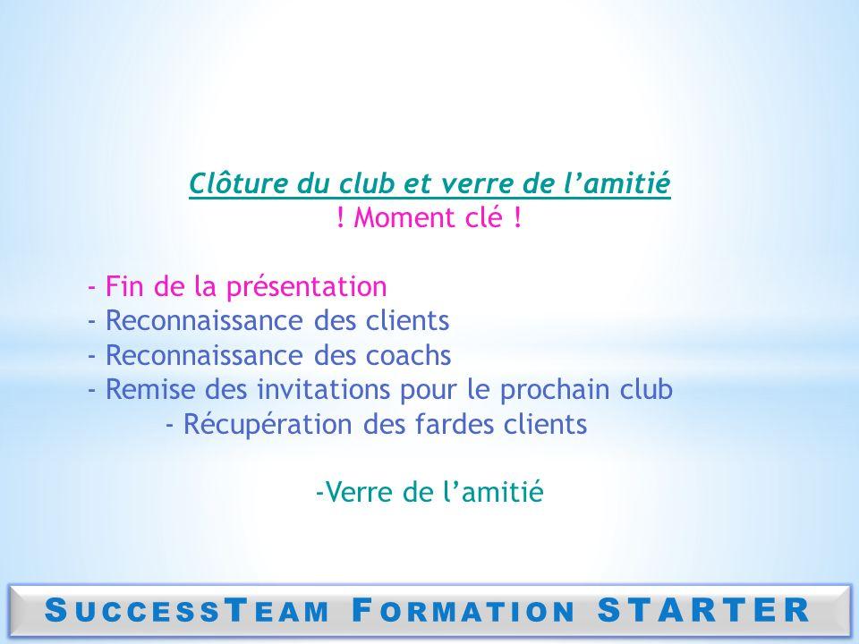 Clôture du club et verre de l'amitié SuccessTeam Formation STARTER