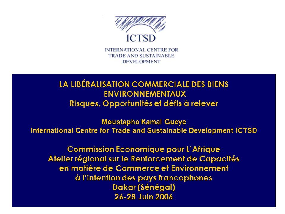 LA LIBÉRALISATION COMMERCIALE DES BIENS ENVIRONNEMENTAUX