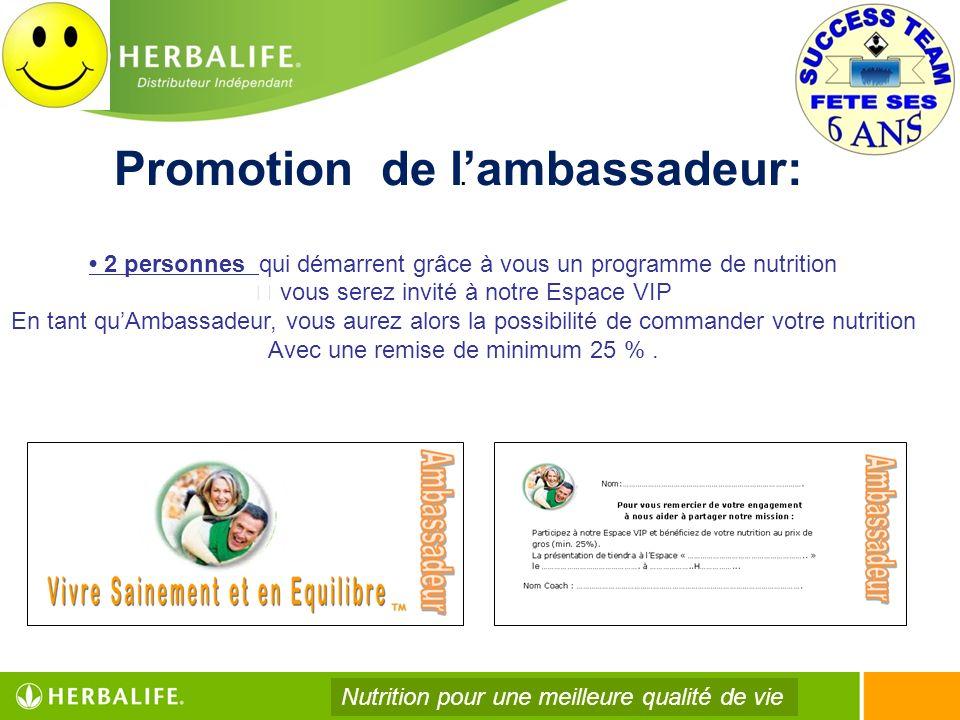 Promotion de l'ambassadeur: