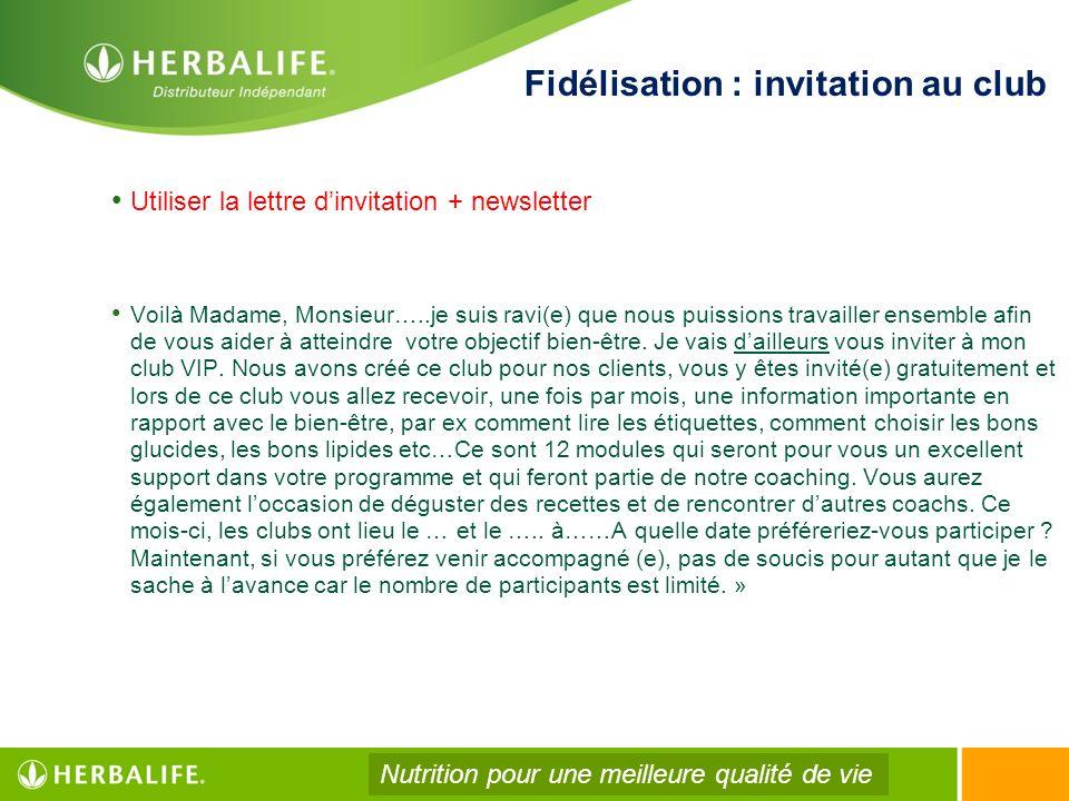 Fidélisation : invitation au club