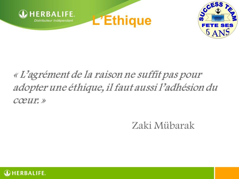 L'Ethique « L'agrément de la raison ne suffit pas pour adopter une éthique, il faut aussi l'adhésion du cœur. »