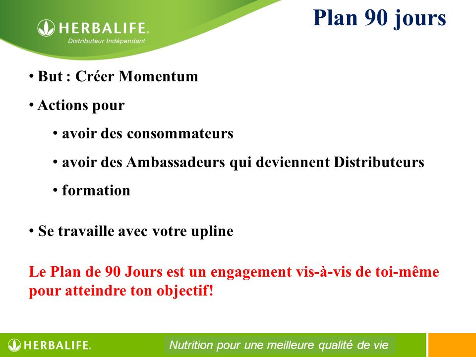Plan 90 jours But : Créer Momentum Actions pour
