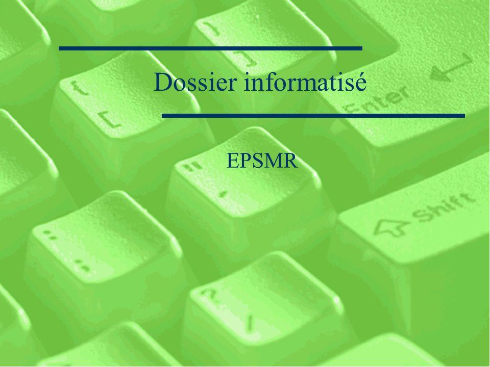 Dossier informatisé EPSMR