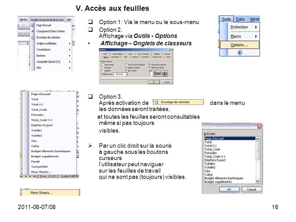 V. Accès aux feuilles Option 1: Via le menu ou le sous-menu