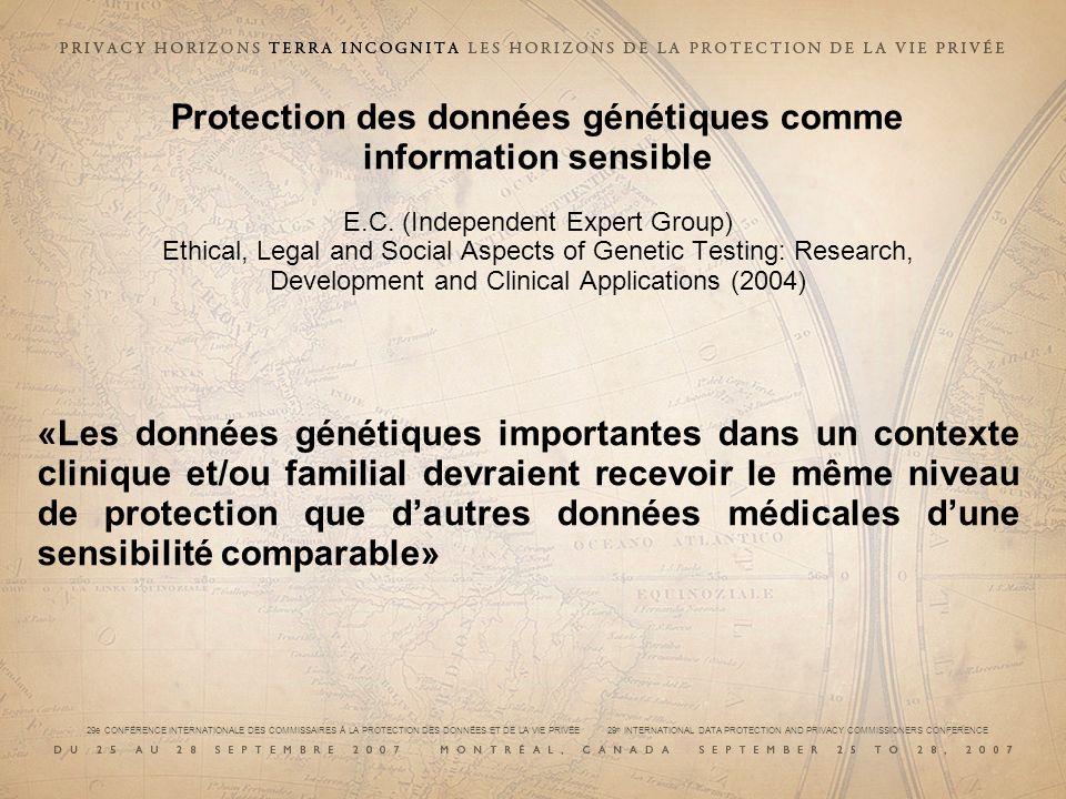 Protection des données génétiques comme information sensible E. C