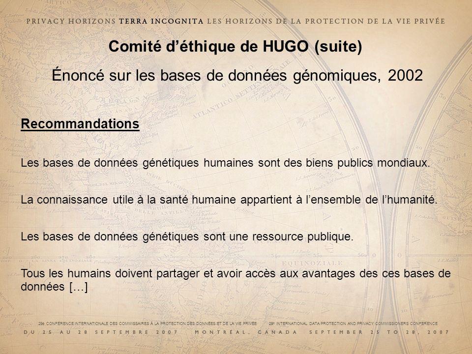 Comité d'éthique de HUGO (suite)