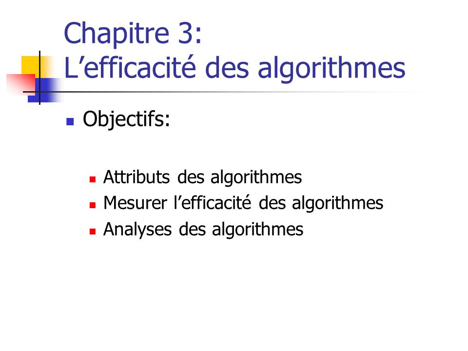 Chapitre 3: L'efficacité des algorithmes