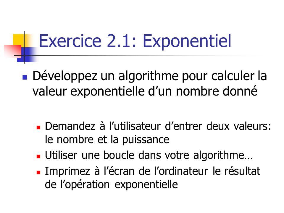 Exercice 2.1: Exponentiel