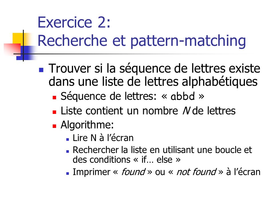 Exercice 2: Recherche et pattern-matching