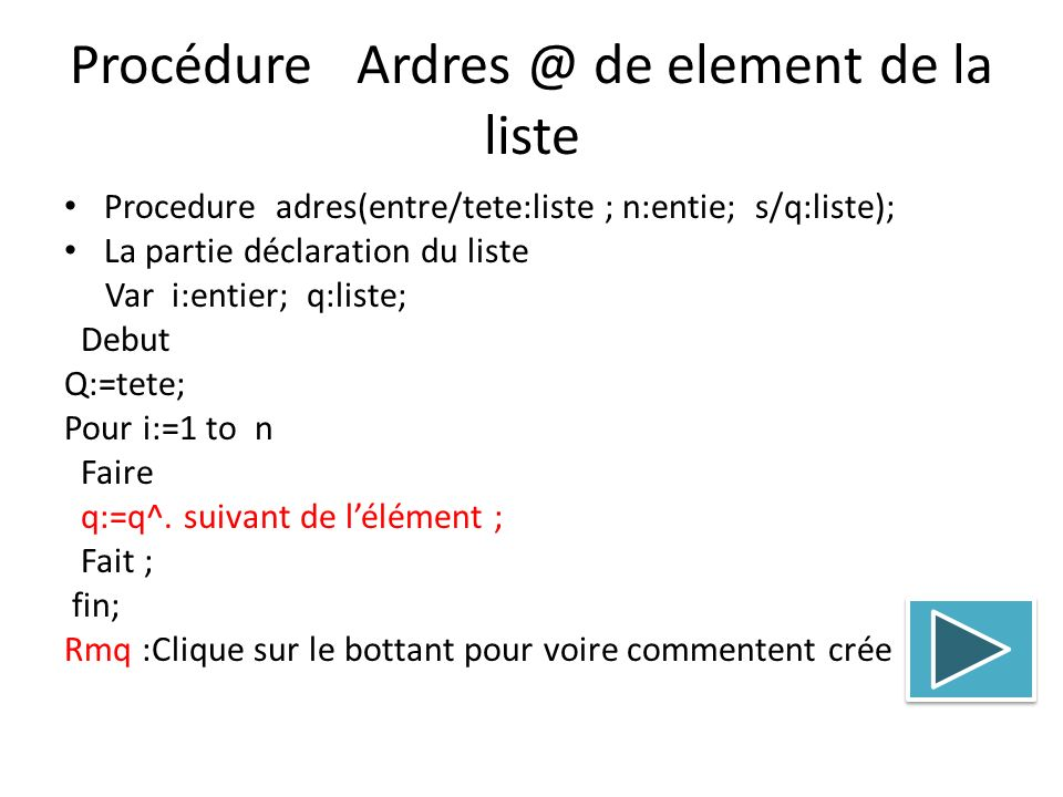 Procédure Ardres @ de element de la liste