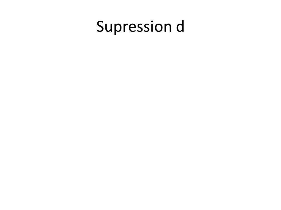 Supression d