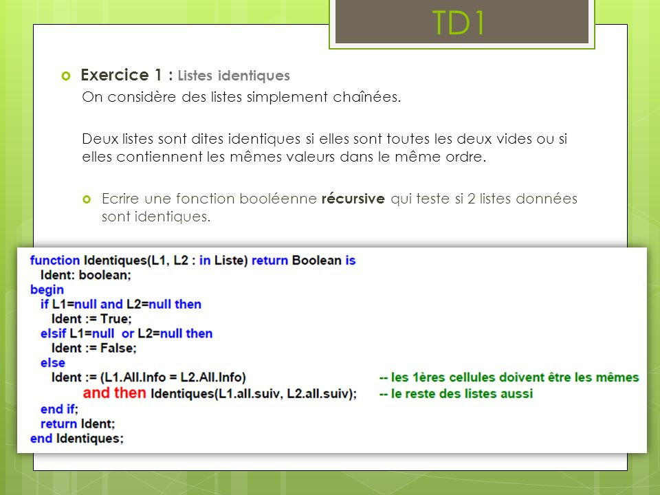 TD1 Exercice 1 : Listes identiques