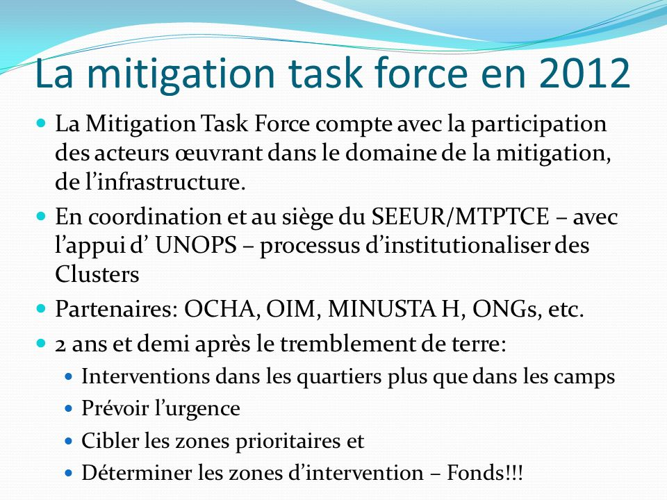 La mitigation task force en 2012