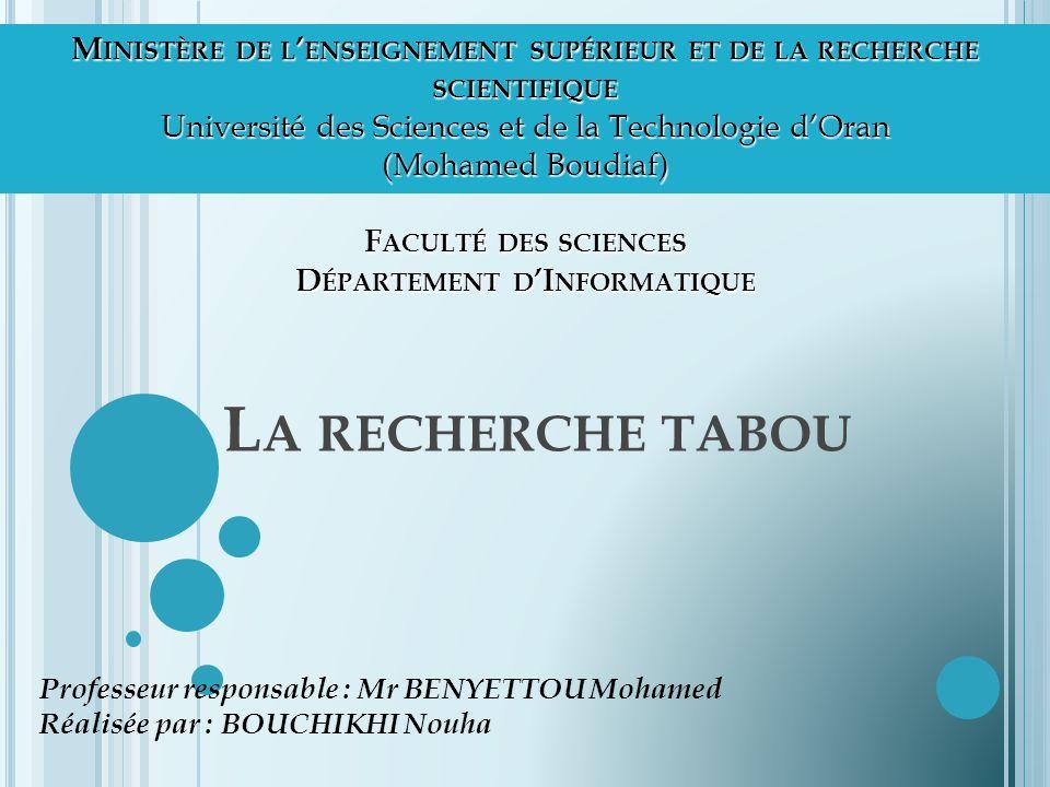 Ministère de l'enseignement supérieur et de la recherche scientifique Université des Sciences et de la Technologie d'Oran (Mohamed Boudiaf) Faculté des sciences Département d'Informatique