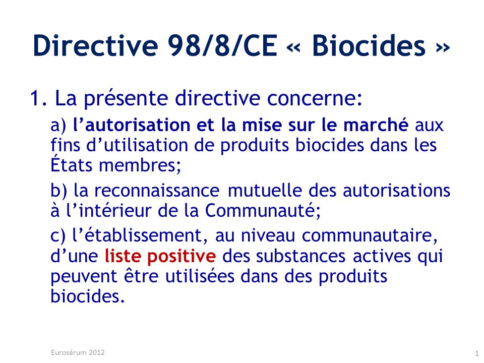 Directive 98/8/CE « Biocides »