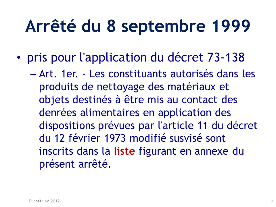 Arrêté du 8 septembre 1999 pris pour l application du décret 73-138