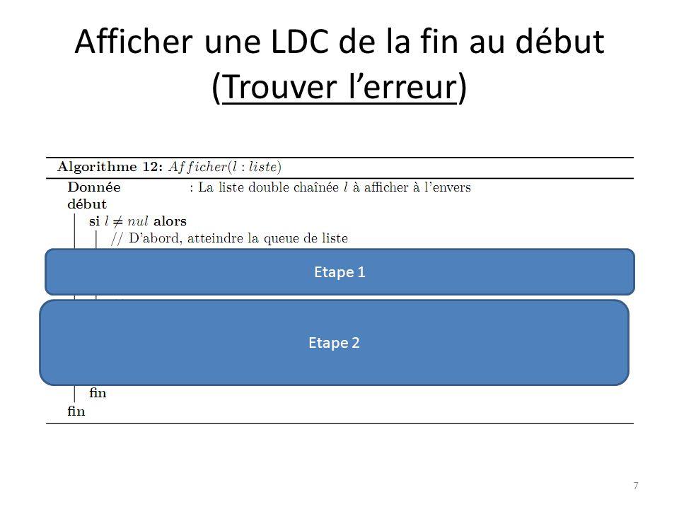 Afficher une LDC de la fin au début (Trouver l'erreur)