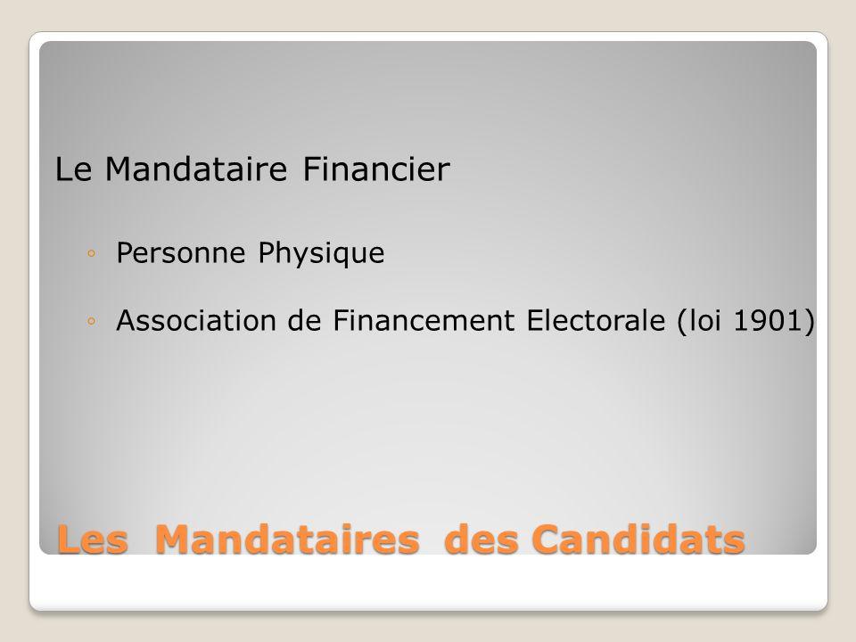 Les Mandataires des Candidats
