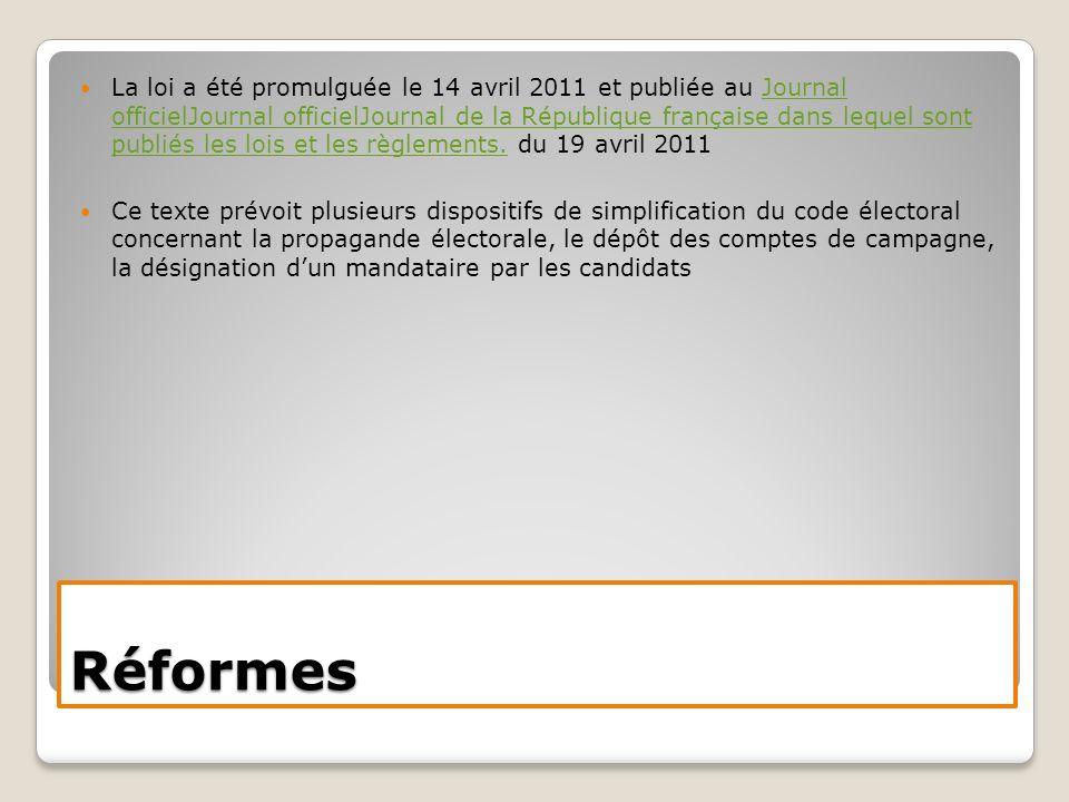 La loi a été promulguée le 14 avril 2011 et publiée au Journal officielJournal officielJournal de la République française dans lequel sont publiés les lois et les règlements. du 19 avril 2011