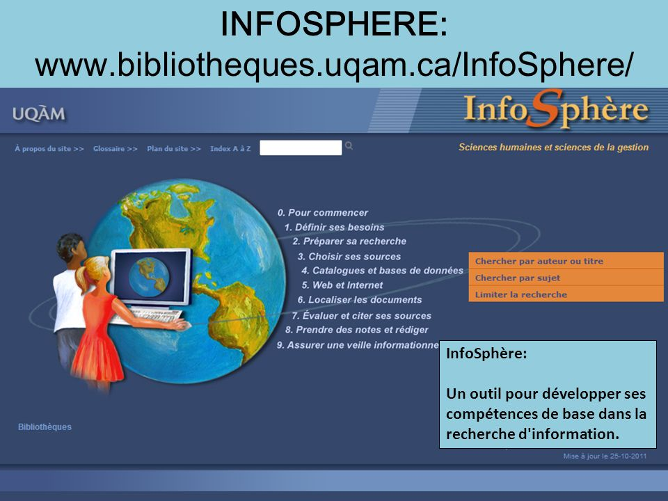 INFOSPHERE: www.bibliotheques.uqam.ca/InfoSphere/