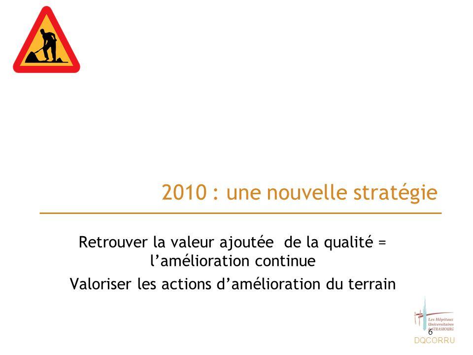 2010 : une nouvelle stratégie