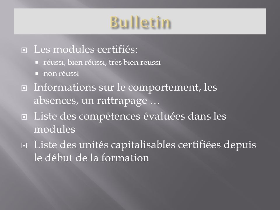 Bulletin Les modules certifiés: