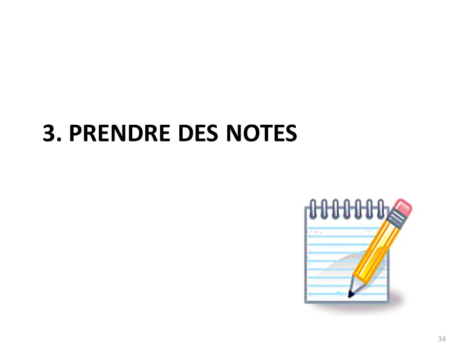 3. Prendre des notes