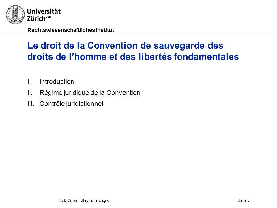 Le droit de la Convention de sauvegarde des droits de l'homme et des libertés fondamentales