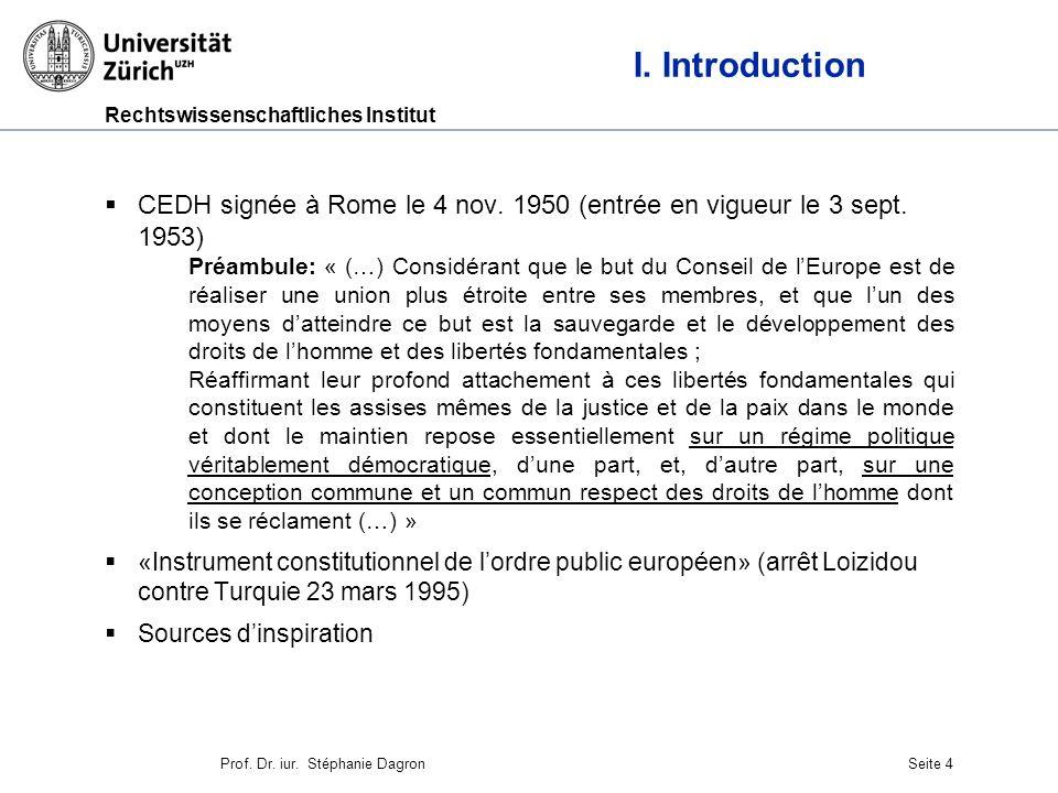I. Introduction CEDH signée à Rome le 4 nov. 1950 (entrée en vigueur le 3 sept. 1953)