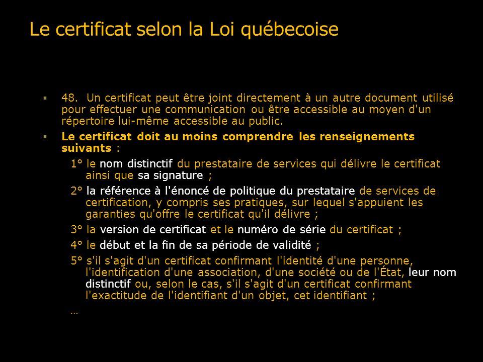 Le certificat selon la Loi québecoise