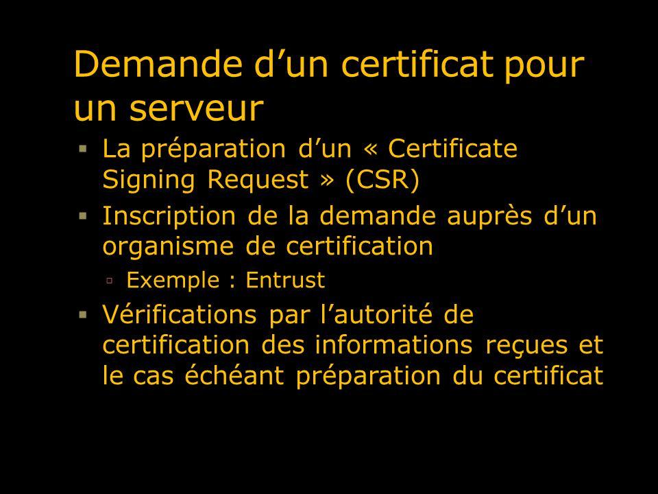 Demande d'un certificat pour un serveur