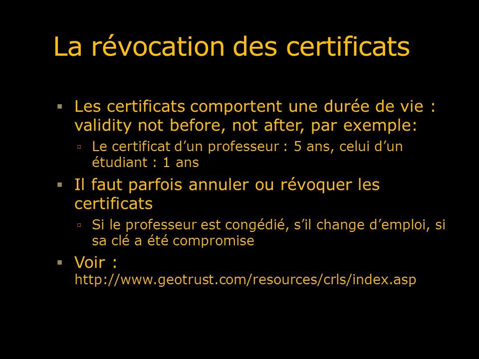 La révocation des certificats