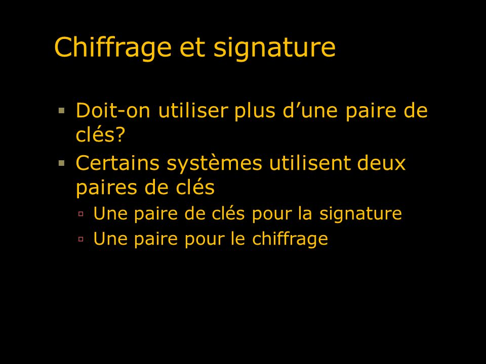Chiffrage et signature