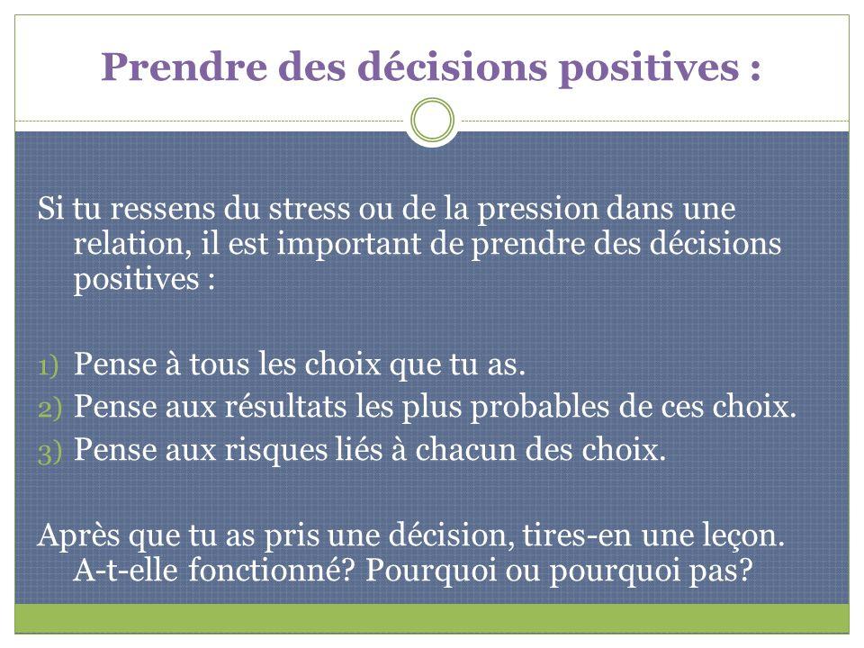 Prendre des décisions positives :