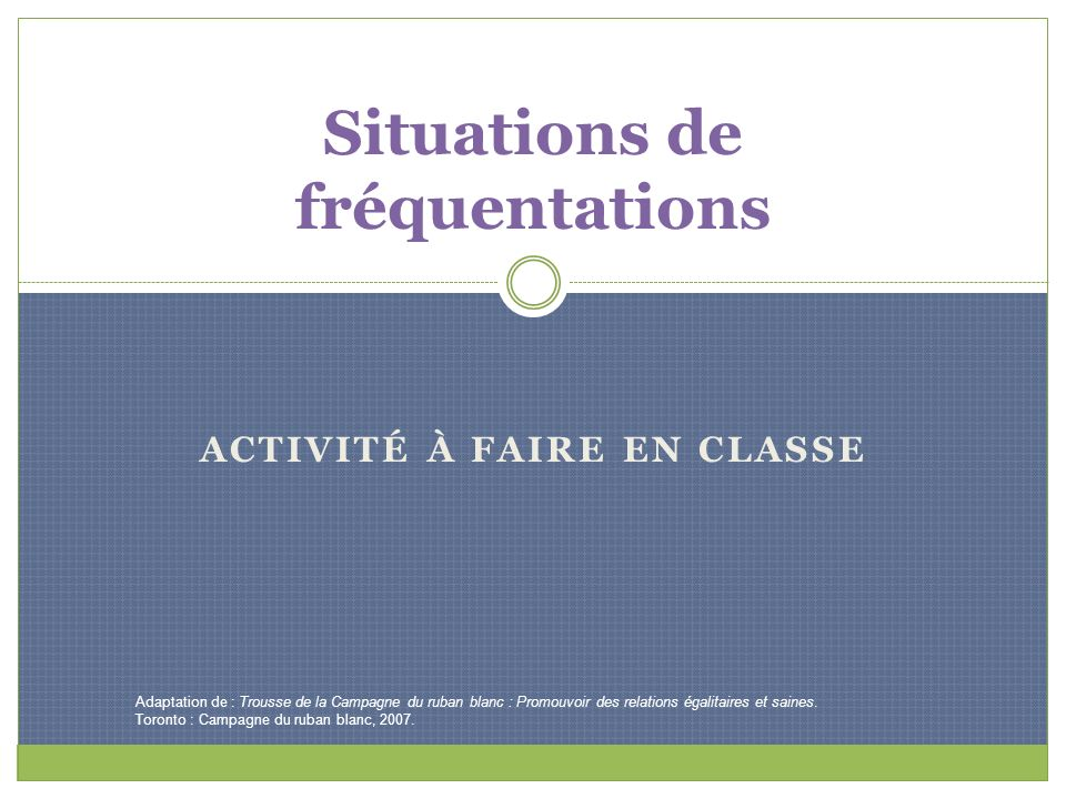Situations de fréquentations
