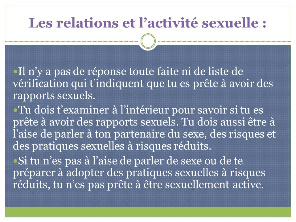 Les relations et l'activité sexuelle :