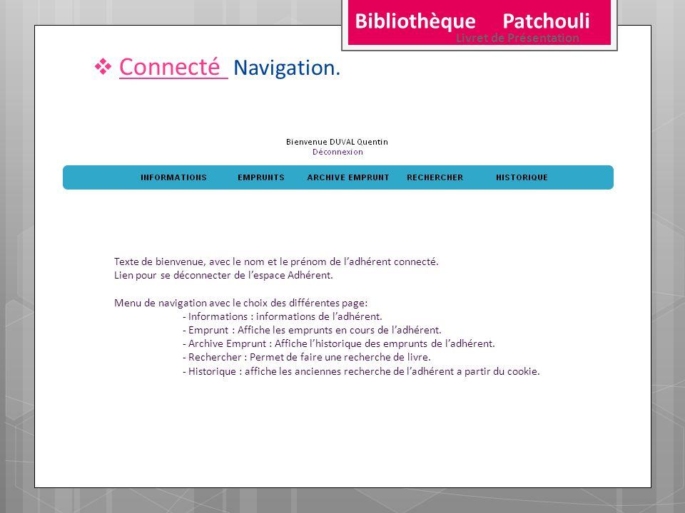 Connecté Navigation. Bibliothèque Patchouli Livret de Présentation