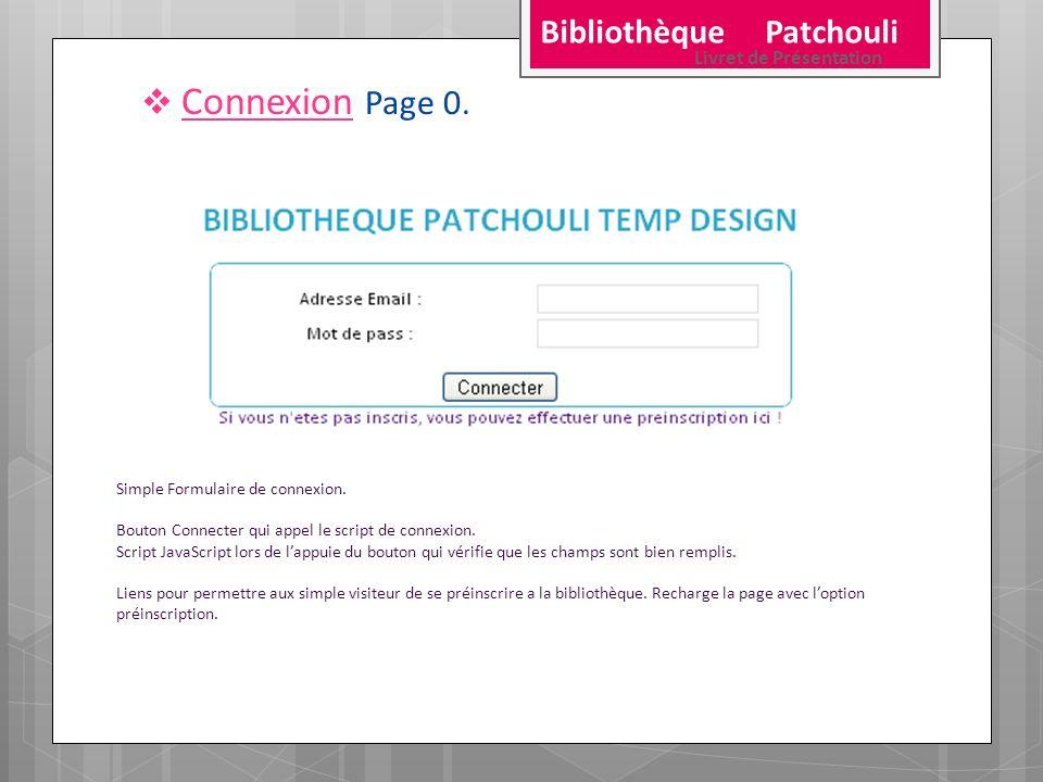 Connexion Page 0. Bibliothèque Patchouli Livret de Présentation