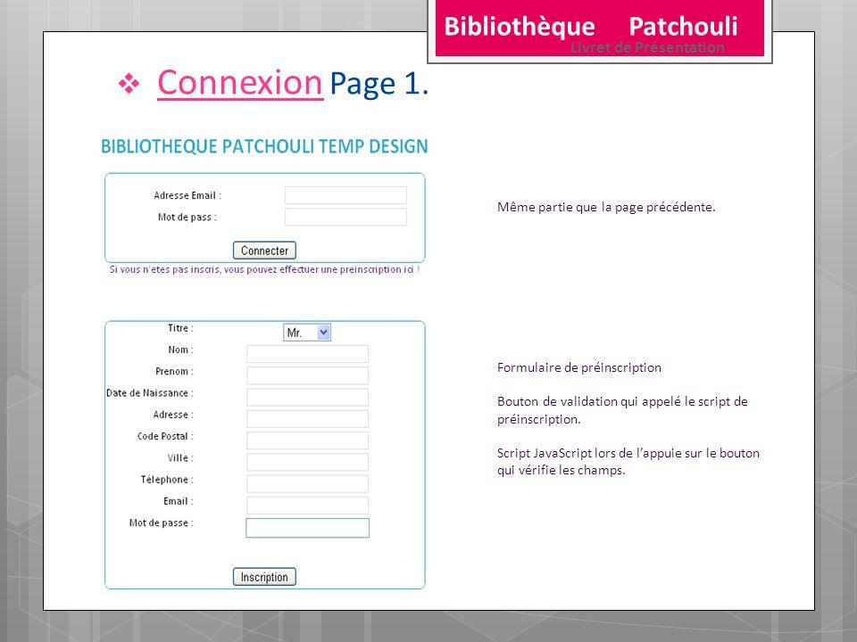 Connexion Page 1. Bibliothèque Patchouli Livret de Présentation