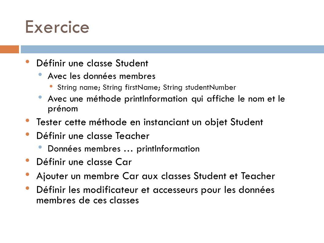 Exercice Définir une classe Student
