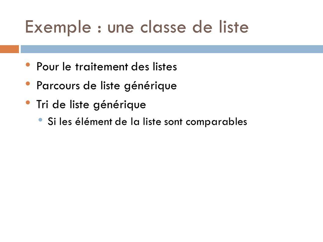 Exemple : une classe de liste