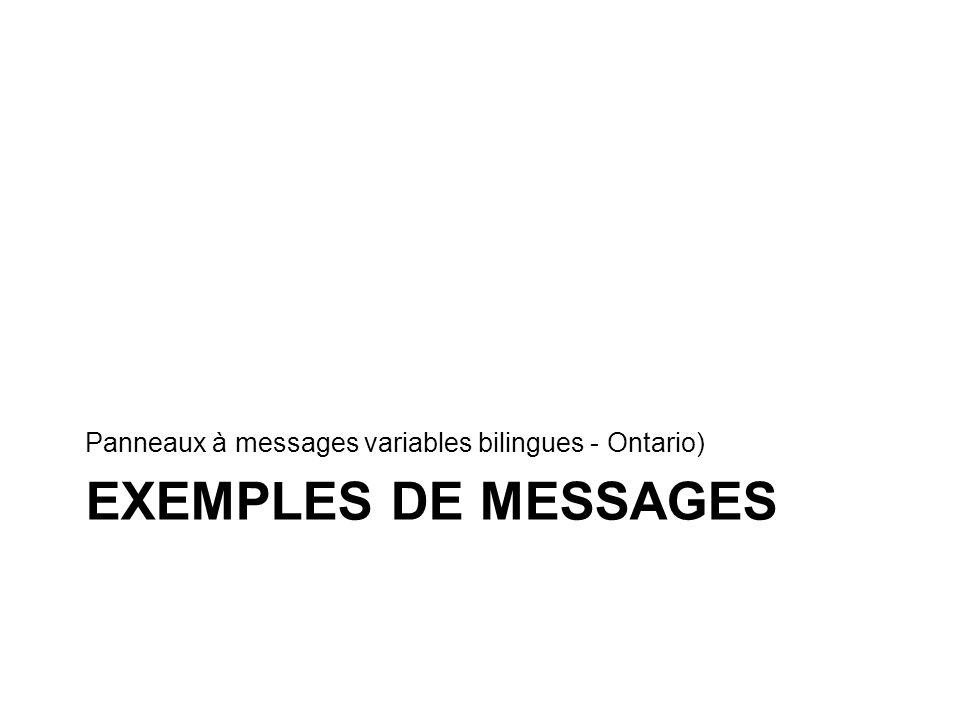 Panneaux à messages variables bilingues - Ontario)
