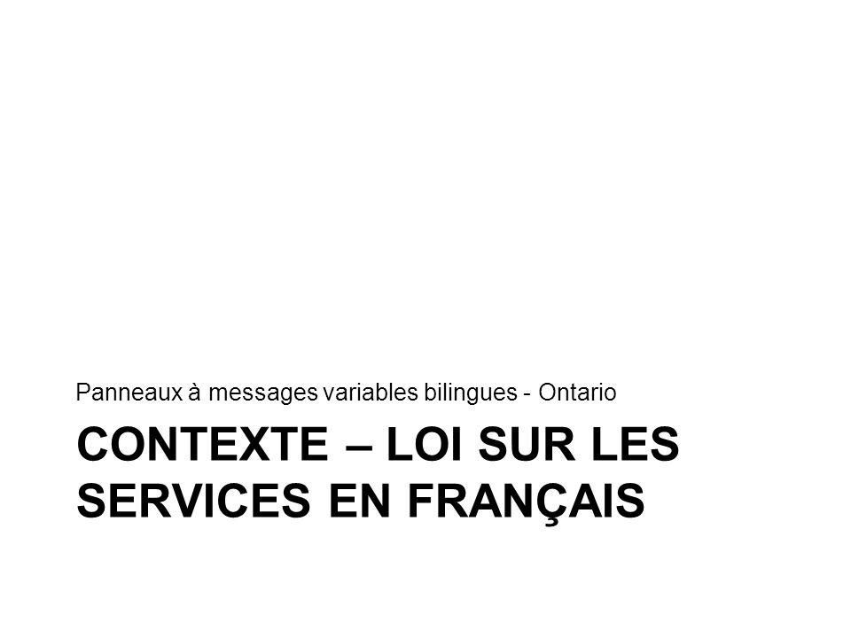 contexte – LOI SUR LES SERVICES EN FRANÇAIS