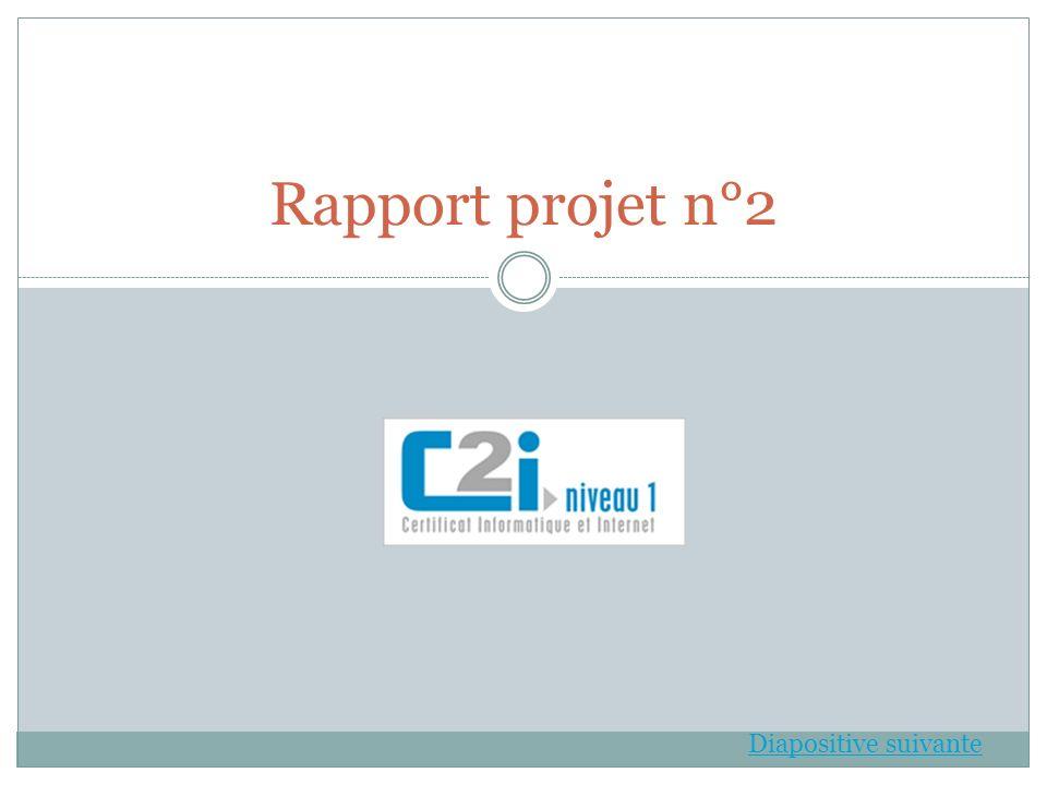 Rapport projet n°2 Diapositive suivante