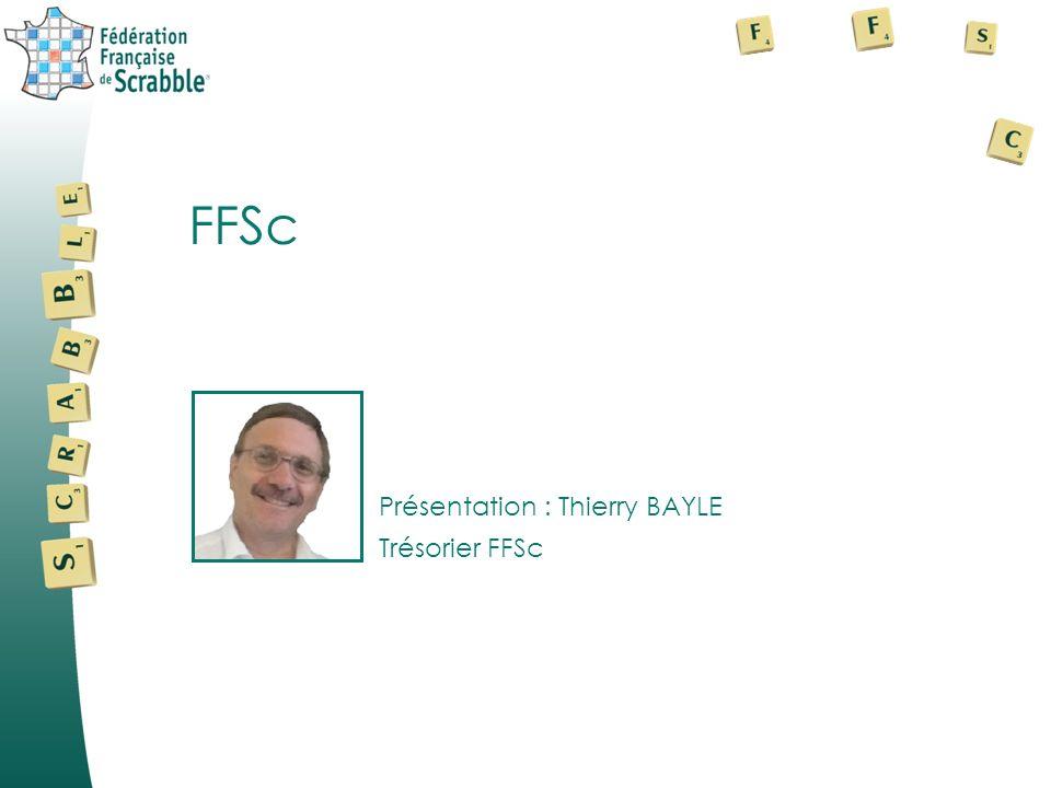 FFSc Présentation : Thierry BAYLE Trésorier FFSc